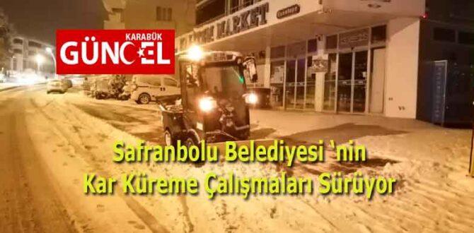 Safranbolu Belediyesi 'nin Kar Küreme Çalışmaları Sürüyor