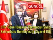 CHP Genel Başkan Yardımcısı Salıcı Safranbolu Belediyesini Ziyaret Etti