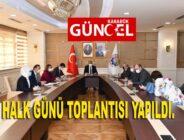 HALK GÜNÜ TOPLANTISI YAPILDI.