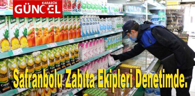 Safranbolu Zabıta Ekipleri Denetimde.