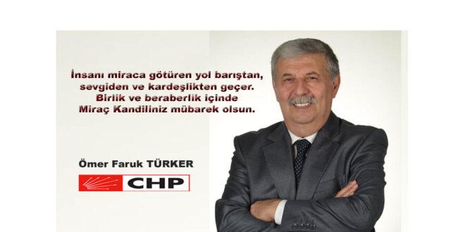 """Ömer Faruk TÜRKER """"Miraç Kandiliniz Mübarek Olsun"""""""