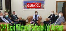 CHP Elazığ Milletvekili Safranbolu'da Ağırlandı