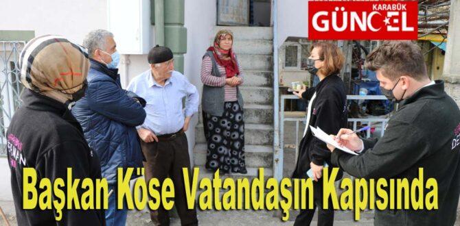Başkan Köse Vatandaşın Kapısını Çalıyor