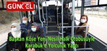 Başkan Köse Yeni Nesil Halk Otobüsüyle Karabük'e Yolculuk Yaptı