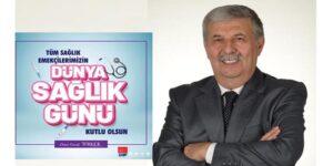 """ÖMER FARUK TÜRKER """"DÜNYA SAĞLIK GÜNÜ""""NÜ KUTLADI"""