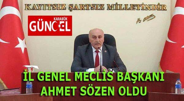 İL GENEL MECLİS BAŞKANI AHMET SÖZEN OLDU.