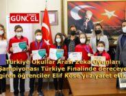 Türkiye Okullar Arası Zeka Oyunları Şampiyonası Türkiye Finalinde dereceye giren öğrenciler Elif Köse'yi ziyaret etti.