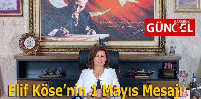 Elif Köse'nin 1 Mayıs Mesajı