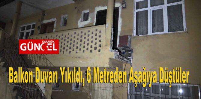 Balkon Duvarı Yıkıldı, 6 Metreden Aşağıya Düştüler