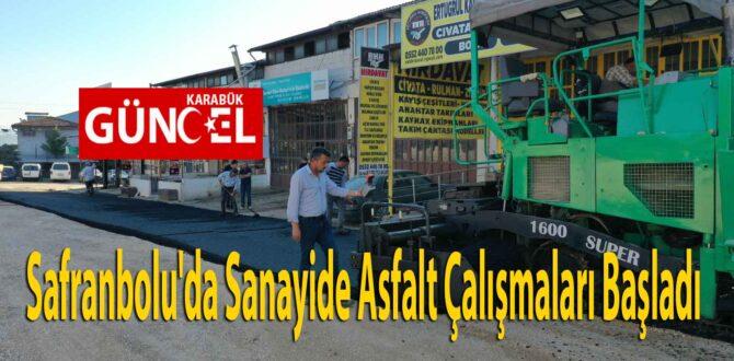 Safranbolu'da Sanayide Asfalt Çalışmaları Başladı