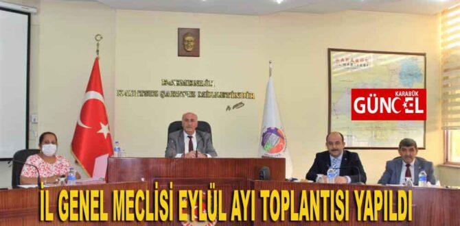 İL GENEL MECLİSİ EYLÜL AYI TOPLANTISI YAPILDI