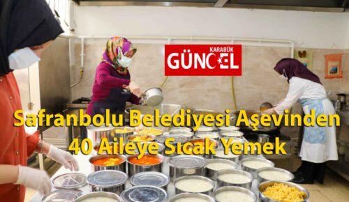 Safranbolu Belediyesi'nden 40 Aileye Sıcak Yemek