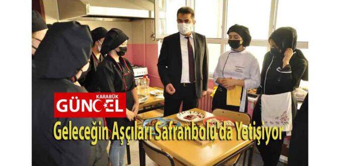 Geleceğin Aşçıları Safranbolu'da Yetişiyor