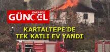 KARTALTEPE'DE TEK KATLI EV YANDI