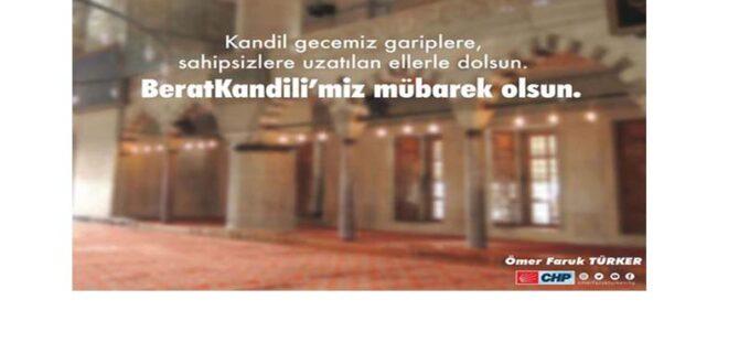 """Ömer Faruk Türker """"Kandiliniz Mübarek Olsun"""
