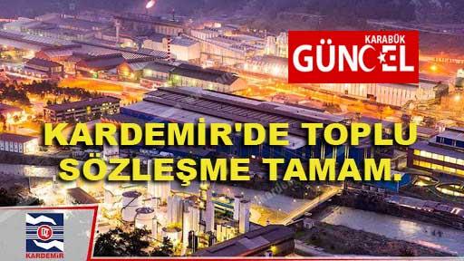 KARDEMİR'DE TOPLU SÖZLEŞME TAMAM.