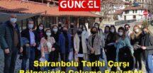 Safranbolu Tarihi Çarşı Bölgesinde Çalışma Başlatıldı