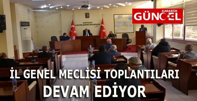 İL GENEL MECLİSİ TOPLANTILARI DEVAM EDİYOR