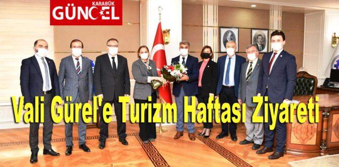 Vali Gürel'e Turizm Haftası Ziyareti