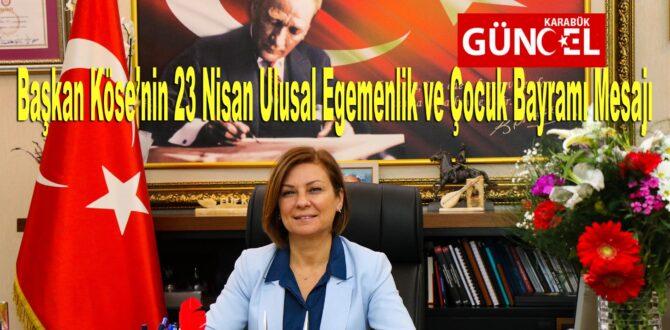 Elif Köse'nin 23 Nisan Ulusal Egemenlik ve Çocuk Bayramı Mesajı