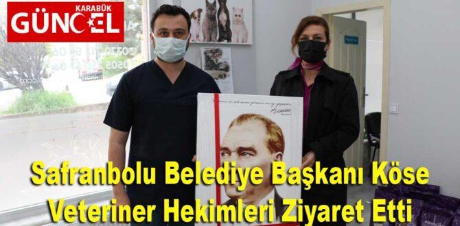 Safranbolu Belediye Başkanı Köse Veteriner Hekimleri Ziyaret Etti