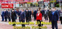 Safranbolu'da 23 Nisan Coşkuyla Kutlandı
