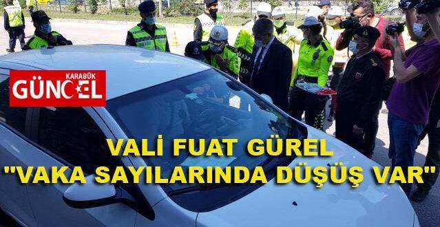 """VALİ FUAT GÜREL """"VAKA SAYILARINDA DÜŞÜŞ VAR"""""""