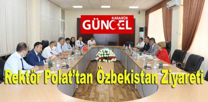 Rektör Polat'tan Özbekistan Ziyareti