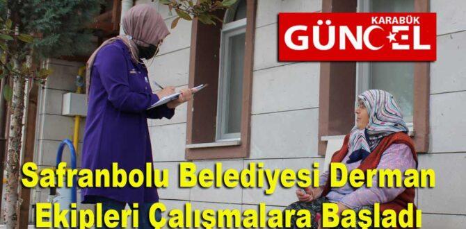 Safranbolu Belediyesi Derman Ekipleri Çalışmalara Başladı
