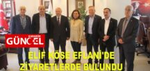 ELİF KÖSE EFLANİ'DE ESNAF ZİYARETİNDE BULUNDU