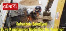 Safranbolu Su ve Kanalizasyon Müdürlüğü Hız Kesmiyor
