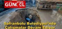Safranbolu Belediyesi'nde Çalışmalar Devam Ediyor