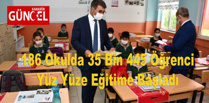 186 Okulda 35 Bin 445 Öğrenci Yüz Yüze Eğitime Başladı