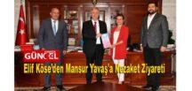 Elif Köse'den Mansur Yavaş'a Nezaket Ziyareti