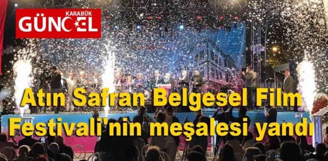 Atın Safran Belgesel Film Festivali'nin meşalesi yandı