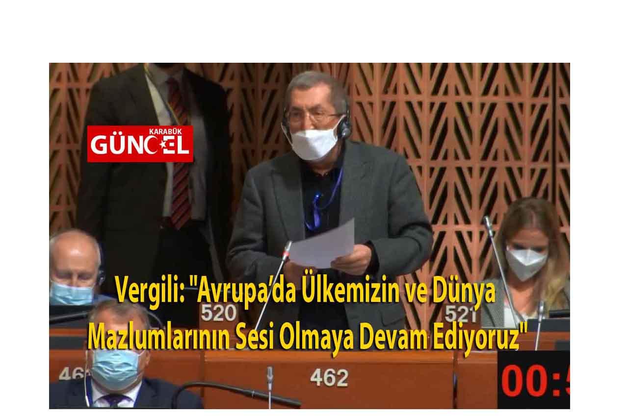 """Vergili: """"Avrupa'da Ülkemizin ve Dünya Mazlumlarının Sesi Olmaya Devam Ediyoruz"""""""