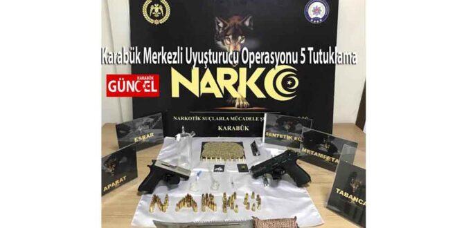 Karabük Merkezli Uyuşturucu Operasyonu 5 Tutuklama