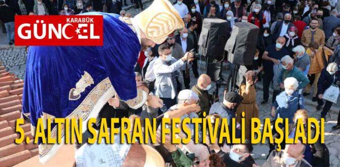 5. SAFRAN FESTİVALİ BAŞLADI